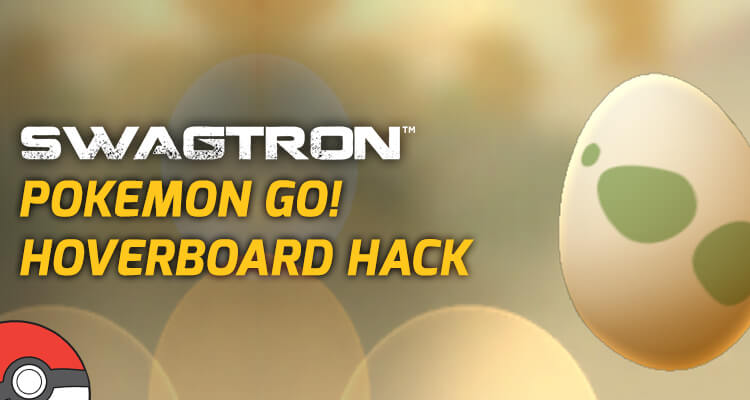 pokemon go hoverboard hack