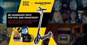 Be Legendary with Pop Evil and SWAGTRON. Enter to win the ultimate fan pack.