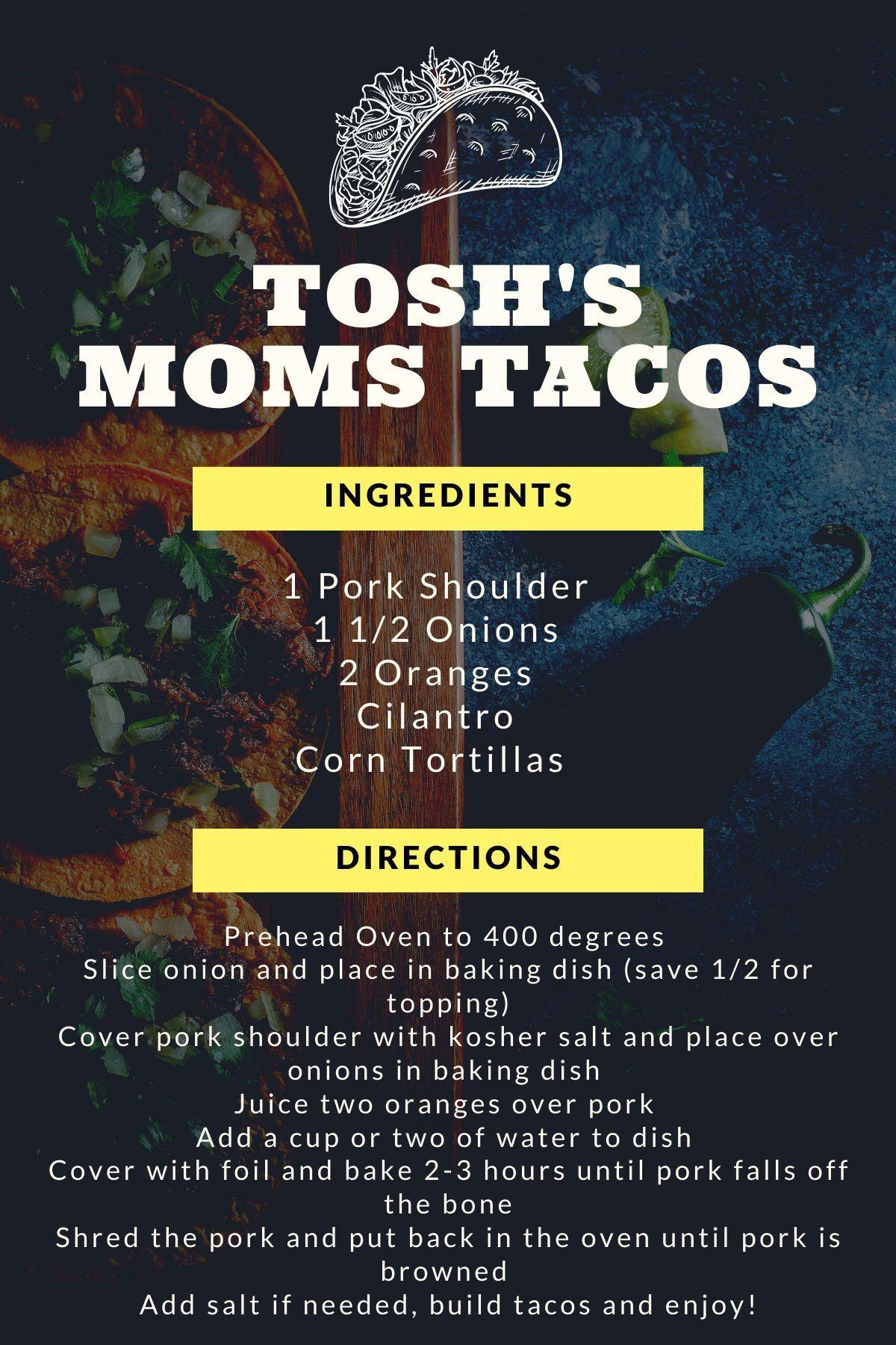 Tosh the Drummer's mom's taco recipe